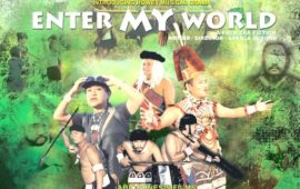 'Enter My World', a feature film by Abiogenesis released worldwide